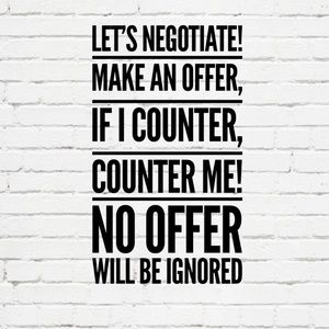 Other - NO OFFER will be declined,I will counter or accept